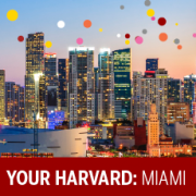 Your Harvard: Miami