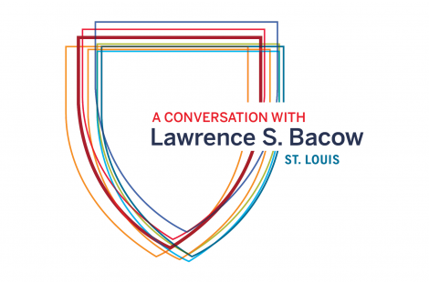 A Conversation with Lawrence S. Bacow: St. Louis
