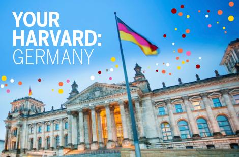 Your Harvard: Germany | Events | Harvard Alumni