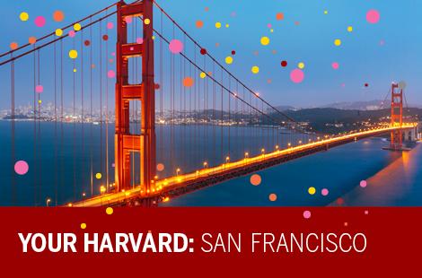 Your Harvard: San Francisco